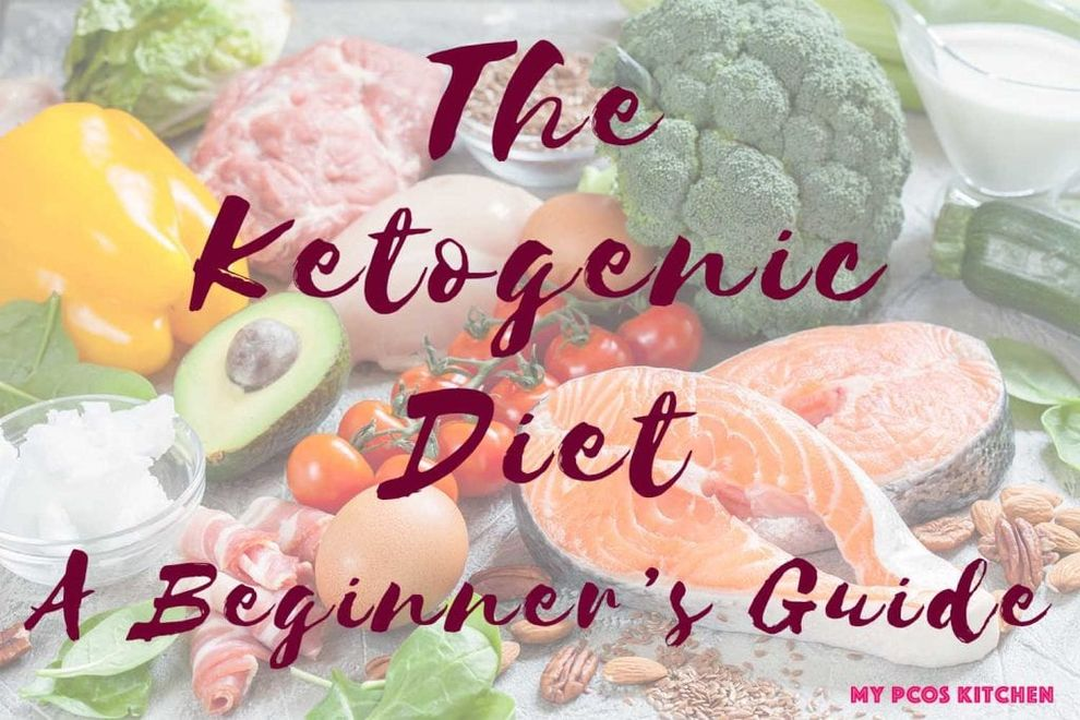 The ketogenic diet a beginners guide
