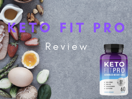 Keto Fit Pro Review: Extreme Weight Loss Effectiveness 2020